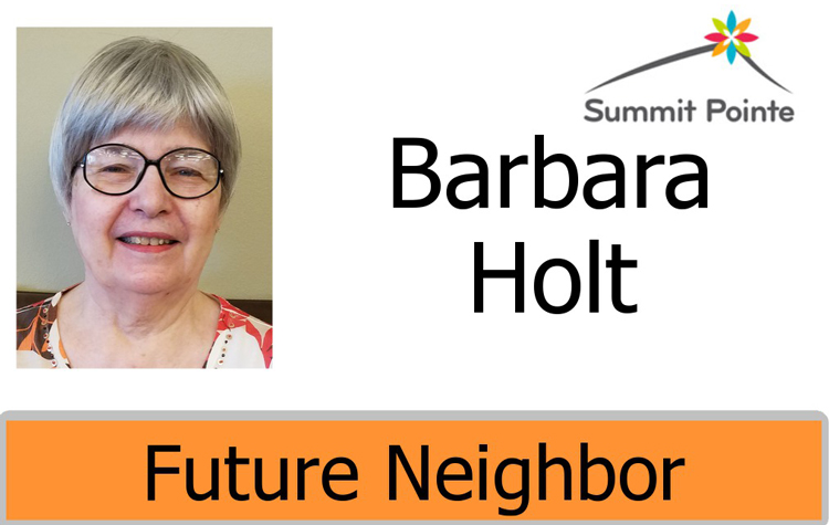 Summit Pointe Future Neighbor badge for Barbara Holt