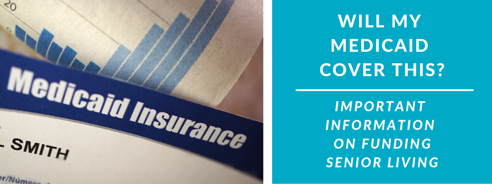 Medicaid Insurance: Will it Fund Senior Living?